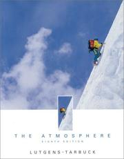 Cover of: The atmosphere: an introduction to meteorology