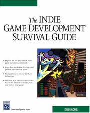Cover of: Indie Game Development Survival Guide (Game Development Series) | David Michael