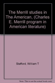 Cover of: The Merrill studies in The American | William T. Stafford