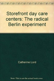 Cover of: Storefront day care centers: The radical Berlin experiment