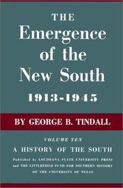 Cover of: The Emergence of the New South, 1913--1945: A History of the South