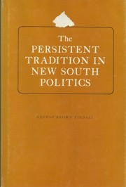 Cover of: The persistent tradition in new South politics