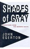 Cover of: Shades of gray | John Egerton