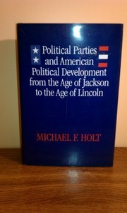 Cover of: Political parties and American political development | Michael F. Holt
