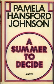 Cover of: A summer to decide | Pamela Hansford Johnson