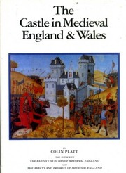 Cover of: The castle in medieval England and Wales | Colin Platt