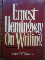 Cover of: Ernest Hemingway on writing
