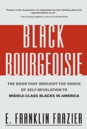 Cover of: The Black bourgeoisie | Edward Franklin Frazier