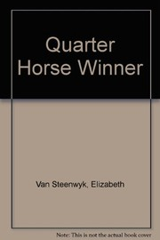 Cover of: Quarter horse winner | Elizabeth Van Steenwyk