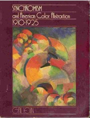 Cover of: Synchromism and American color abstraction, 1910-1925 | Gail Levin
