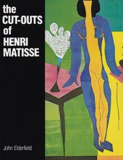 Cover of: The cut-outs of Henri Matisse: [by] John Elderfield.