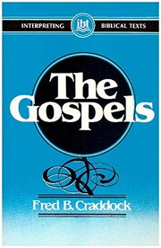 Cover of: The Gospels | Fred B. Craddock