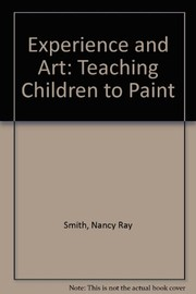 Cover of: Experience and art | Nancy R. Smith