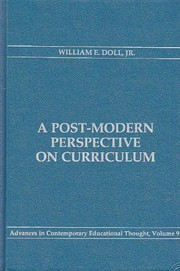 Cover of: A post-modern perspective on curriculum | William E. Doll