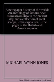 Cover of: A newspaper history of the world | Michael Wynn Jones