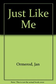 Cover of: Just like me