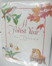 Cover of: A forest year | Carol Lerner
