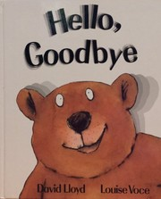 Cover of: Hello, goodbye