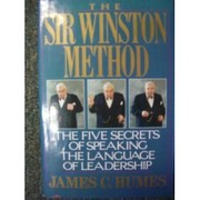 Cover of: The Sir Winston method: The Five Secrets of Speaking the Language of Leadership