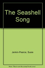 Cover of: The seashell song | Susie Jenkin-Pearce