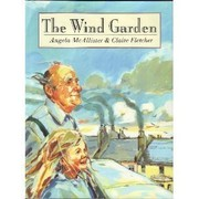 Cover of: The wind garden | Angela McAllister