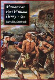 Massacre at Fort William Henry by David R. Starbuck