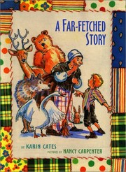 Cover of: A far-fetched story | Karin Cates
