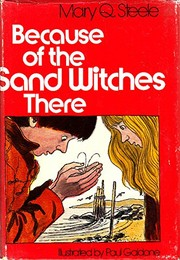 Cover of: Because of the sand witches there | Mary Q. Steele