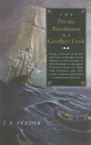 Cover of: The Private Revolution of Geoffrey Frost | J. E. Fender