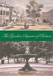 Cover of: The Garden Squares of Boston | Phebe S. Goodman