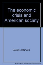 Cover of: The economic crisis and American society