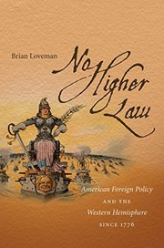 Cover of: No Higher Law: American Foreign Policy and the Western Hemisphere since 1776