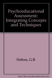 Cover of: Psychoeducational assessment | George B. Helton