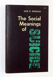 Cover of: The social meanings of suicide | Jack Douglas