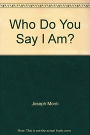 Cover of: Who do you say that I am?