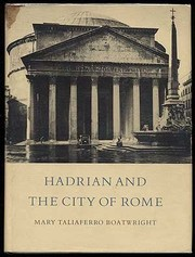Cover of: Hadrian and the city of Rome | Mary Taliaferro Boatwright