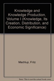 Cover of: Knowledge and knowledge production