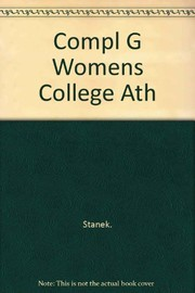 Cover of: The complete guide to women's college athletics