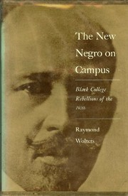 Cover of: The new Negro on campus | Raymond Wolters