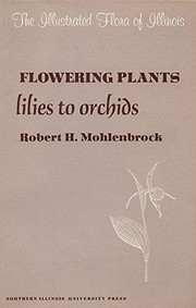 Cover of: Flowering plants: lilies to orchids