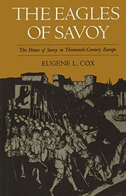 Cover of: The eagles of Savoy | Eugene L. Cox