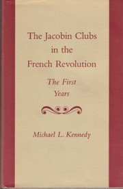 Cover of: The Jacobins clubs in the French Revolution: the first years
