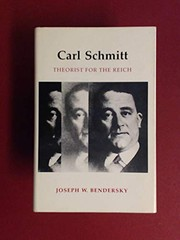 Cover of: Carl Schmitt, theorist for the Reich
