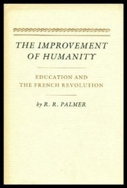 Cover of: The improvement of humanity | R. R. Palmer
