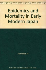 Cover of: Epidemics and mortality in early modern Japan