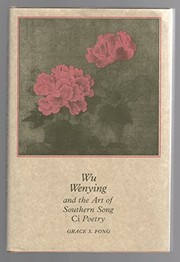 Cover of: Wu Wenying and the art of Southern Song ci poetry