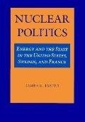 Cover of: Nuclear politics | James M. Jasper