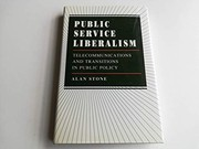 Cover of: Public service liberalism | Stone, Alan
