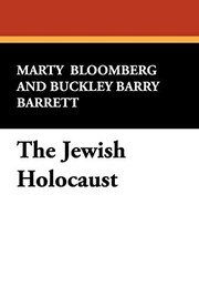 Cover of: The Jewish Holocaust | Marty Bloomberg