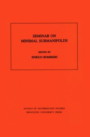 Cover of: Seminar on minimal submanifolds |